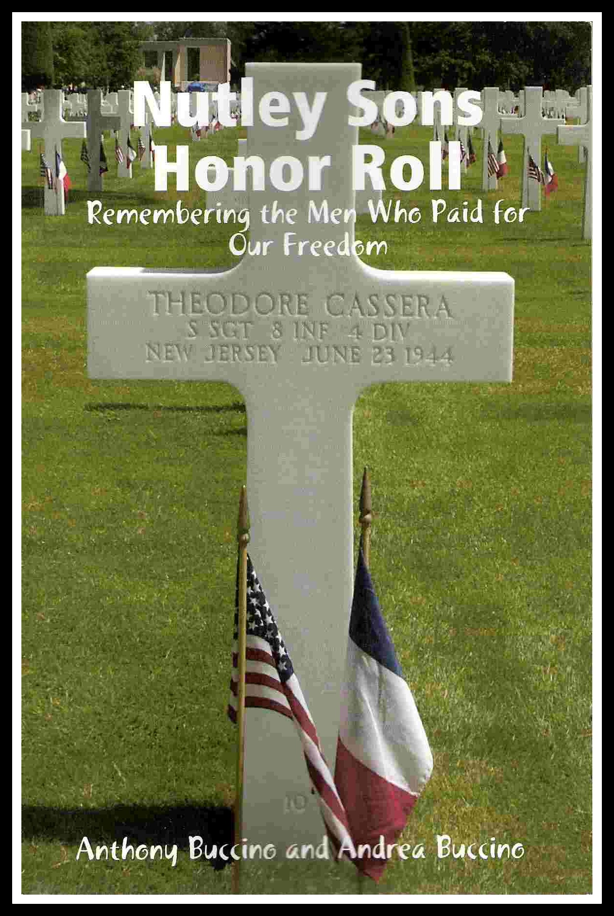 NUTLEY SONS HONOR ROLL Remembering the Men Who Paid For Our Freedom